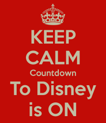 keep-calm-countdown-to-disney-is-on